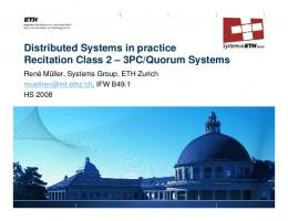 3PC/Quorum Systems - The Distributed Systems Group