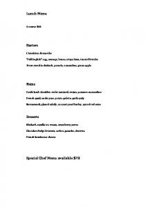 Lunch Menu Special Chef Menu available $78