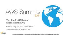 Scaling on AWS for the First 10 Million Users