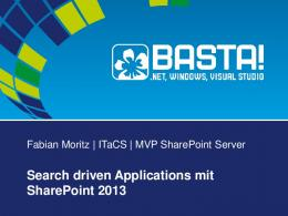 Search driven Applications mit SharePoint 2013 - SharePointCommunity