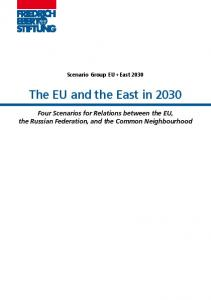 The EU and the East in 2030 : four scenarios for relations between the ...