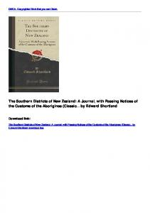 The Southern Districts of New Zealand: A Journal, with Passing ...