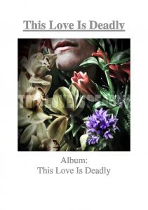This Love Is Deadly