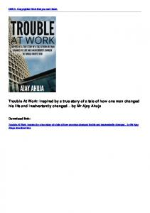 Trouble At Work: Inspired by a true story of a tale of how one man ...