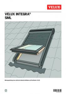 velux integra® sml - VELUX We Share