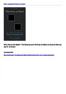 Who Owns the Dead?: The Science and Politics of